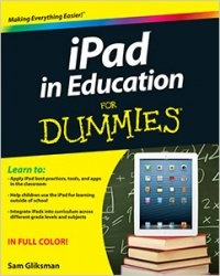 Книга iPad in Education For Dummies