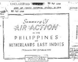 Summary of Air Actin in the Philippines and Netherlands East Indies, 7 December 1941 to 26 March 1942