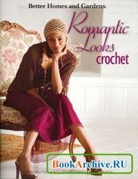Журнал Romantic Looks Crochet.