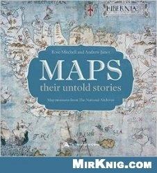 Книга Maps: their untold stories