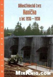 Delostrelecka TVRZ Hanicka z let 1936-1938