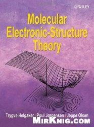 Книга Molecular Electronic-Structure Theory