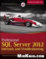Книга Professional SQL Server 2012 Internals and Troubleshooting