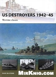 US Destroyers 1942-45: Wartime Classes