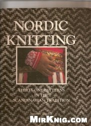 Книга Nordic Knitting: Thirty-One Patterns in the Scandinavian Tradition