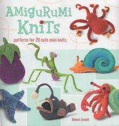 Книга Amigurumi Knits: Patterns for 20 Cute Mini Knits