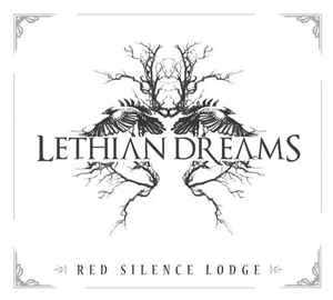Lethian Dreams : Red Silence Lodge
