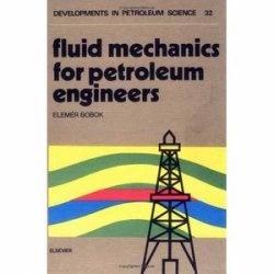 Книга Fluid Mechanics for Petroleum Engineers