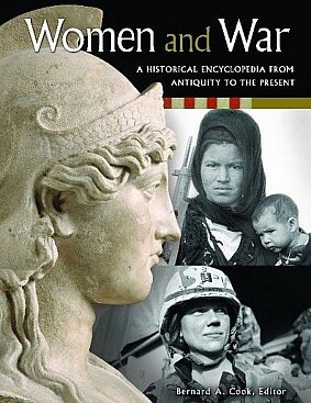 Книга Women and War: A Historical Encyclopedia from Antiquity to the Present