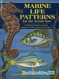 Книга Marine Life Patterns for the Scroll Saw (Образцы морской живности для выпиливания)