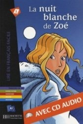 Аудиокнига La nuit blanche de Zoé