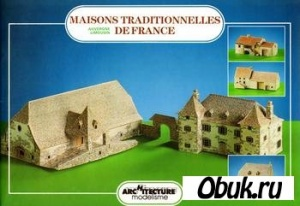 Книга L'Instant Durable №06 - Maisons Traditionnelles de France