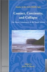 Книга Contact, Continuity, and Collapse: Norse Colonization of North America (SEM 5) (Studies in the Early Middle Ages)
