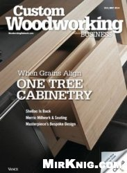 Журнал Custom Woodworking Business - May 2014