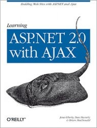 Книга Learning ASP.Net 2.0 with Ajax: A Practical Hands-on Guide