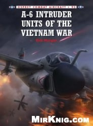 Книга A-6 Intruder Units of the Vietnam War (Osprey Combat Aircraft 93)