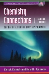 Книга Chemistry Connections, Second Edition: The Chemical Basis of Everyday Phenomena (Complementary Science)
