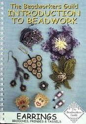 Книга Introduction To Beadwork - Earrings, Brooches, Fringes & Tassels
