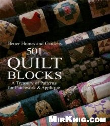 Книга 501 Quilt Blocks: A Treasury of Patterns for Patchwork and Applique