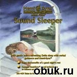 Книга Hemi- Sync - Sound Sleeper. Глубокий, крепкий сон (аудиокнига)