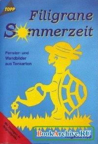 Книга Filigrane Sommerzeit. Fenster- und Wandbilder aus Tonkarton.