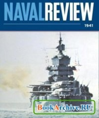 Журнал The Naval Review 1941-04 (Vol. XXIX).