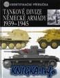 Книга Tankove Divize Nemecke Armady 1939-1945