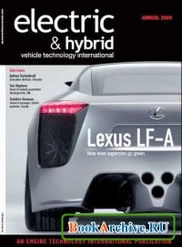 Журнал Electric & Hybrid vehicle technology international magazine ANNUAL 2008.