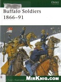 Книга Osprey Elite №107. Buffalo Soldiers 1866-91