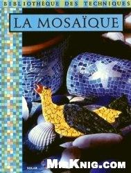 Книга La Mosaique