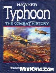 Книга Hawker Typhoon - The Combat History