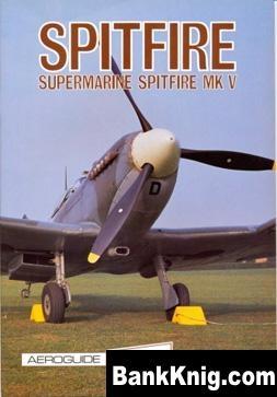 Книга Spitfire - Supermarine Spitfire MK V pdf
