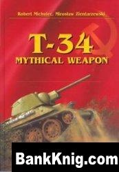 Книга T-34 Mythical Weapon