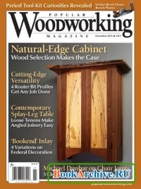 Журнал Popular Woodworking №214 (November 2014)
