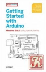 Книга Getting Started with Arduino