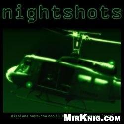 """Книга Nightshots: Missione Notturna con il 34 Gruppo Squadroni """"Toro"""""""
