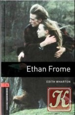 Книга Книга Oxford Bookworms Library: Ethan Frome