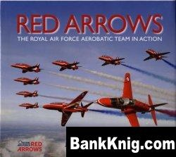 Книга Red Arrows - The Royal Air Force Aerobatic Team in Action pdf 64Мб