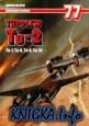 Книга Tupolew Tu-2. Tu-1, Tu-6, Tu-8, Tu-10 (Monografie Lotnicze 77)