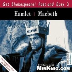 Аудиокнига Get Shakespeare! Fast and Easy 3: Hamlet / Macbeth