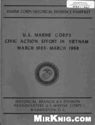 U.S. Marine Corps civic action effort in Vietnam, March 1965 - March 1966