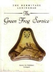 Книга The green frog service. The Hermitage Leningrad
