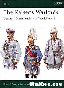 Книга Osprey Elite series 97 - Kaiser's.Warlords. German Commanders Of World War I