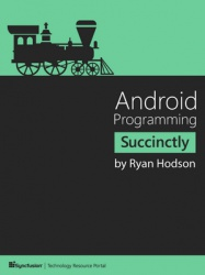 Книга Android Programming Succinctly