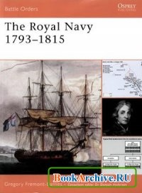 Книга The Royal Navy 1793-1815 (Battle Orders 31).