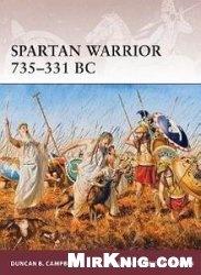 Spartan Warrior 735-331 BC (Osprey Warrior 163)