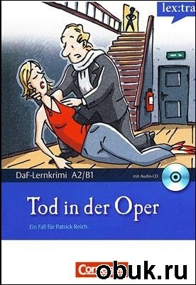 Книга Ein Fall für Patrick Reich. Tod in der Oper (Buch & Audio)