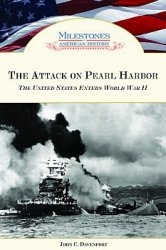 Книга The Attack on Pearl Harbor: The United States Enters World War II