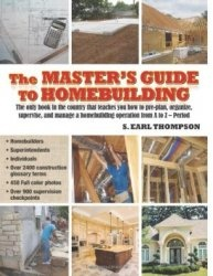 Книга The Master's Guide to Homebuilding