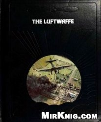 Книга The Luftwaffe